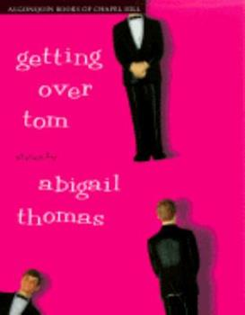 Getting Over Tom 0684813475 Book Cover