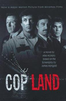 Cop Land: Based on the Screenplay by James Mangold 0786882522 Book Cover