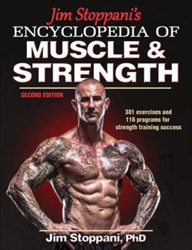 Paperback Jim Stoppani's Encyclopedia of Muscle & Strength Book