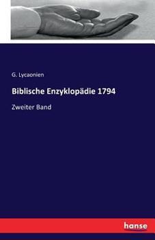 Paperback Biblische Enzyklop?die 1794: Zweiter Band [German] Book