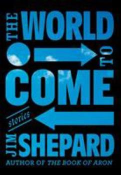 The World to Come 0525432310 Book Cover