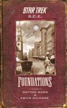 Foundations (Star Trek: S.C.E.) - Book #5 of the Starfleet Corps of Engineers Omnibus
