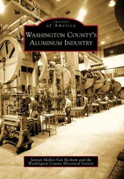 Washington County's Aluminum Industry - Book  of the Images of America: Wisconsin
