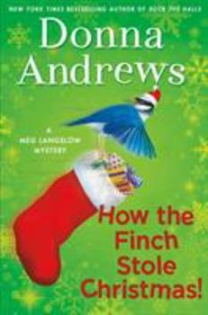 How the Finch Stole Christmas! 1250115450 Book Cover