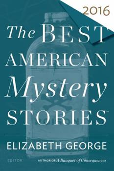 The Best American Mystery Stories 2016 - Book  of the Best American Mystery Stories