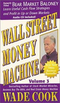 Wall Street Money Machine Vol. 3 (with Audio CD) (Wall Street Money Machine) 1892008653 Book Cover