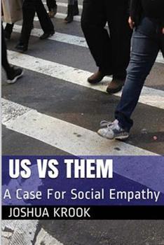 Paperback Us vs Them: A Case For Social Empathy Book