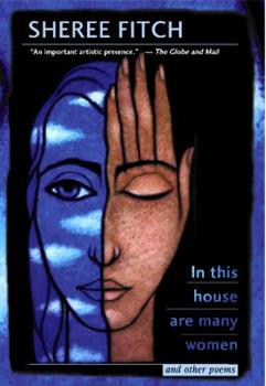 In This House Are Many Women and Other Poems 086492416X Book Cover