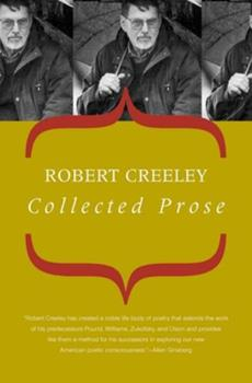 Collected Prose (American Literature (Dalkey Archive)) 0520061519 Book Cover