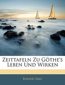 Paperback Zeittafeln Zu G The's Leben Und Wirken Book