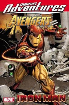 Marvel Adventures Avengers: Iron Man - Book  of the Marvel Adventures
