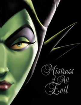 Hardcover Mistress of All Evil: A Tale of the Dark Fairy Book