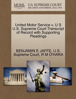 Paperback United Motor Service V. U S U. S. Supreme Court Transcript of Record with Supporting Pleadings Book