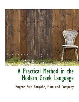 Paperback A Practical Method in the Modern Greek Language Book