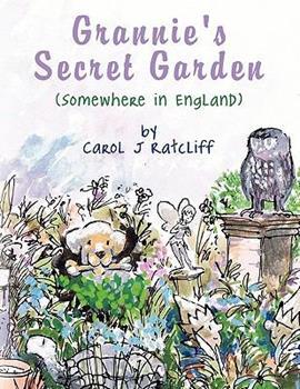 Paperback Grannie's Secret Garden: Somewhere in England Book