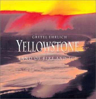 Yellowstone: Land of Fire and Ice (Genesis) 0062585592 Book Cover