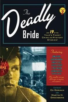 The Deadly Bride and 19 of the Year's Finest Crime and Mystery Stories - Book  of the Year's Finest Crime and Mystery Stories