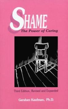 Shame: The Power of Caring 0870470078 Book Cover