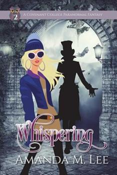 Whispering - Book #2 of the Covenant College