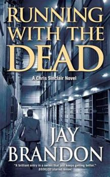 Running with the Dead 0765347881 Book Cover