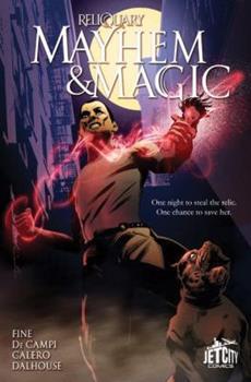 Mayhem and Magic - Book #1 of the Mayhem and Magic