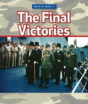 The Final Victories - Book  of the World War II
