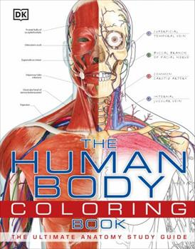 The Human Body Coloring Book 0756682347 Book Cover