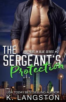 The Sergeant's Protection - Book #3 of the Brothers in Blue