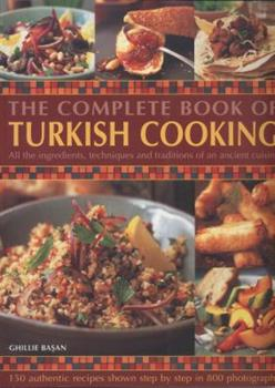 The Complete Book of Turkish Cooking 1846811775 Book Cover
