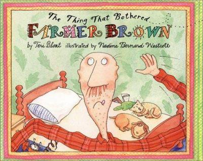 The Thing That Bothered Farmer Brown - Book  of the Farmer Brown