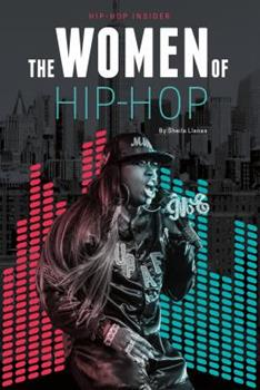 The Women of Hip-Hop 1532110324 Book Cover