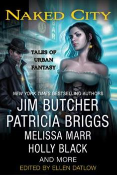 Naked City: Tales of Urban Fantasy - Book  of the Dresden Files