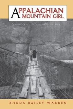 Hardcover Appalachian Mountain Girl: Coming of Age in Coal Mine Country Book
