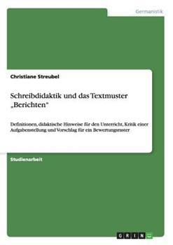 Paperback Schreibdidaktik und das Textmuster ,Berichten Book