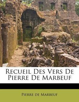 Paperback Recueil des Vers de Pierre de Marbeuf Book