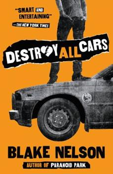 Destroy All Cars 0545104750 Book Cover
