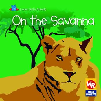 On the Savanna - Book  of the Learn With Animals