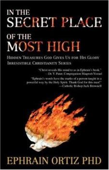 Paperback In the Secret Place of the Most High: Hidden Treasures God Gives Us for His Glory Book