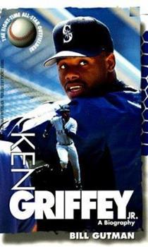 Ken Griffey, Jr.: A Biography 067102065X Book Cover