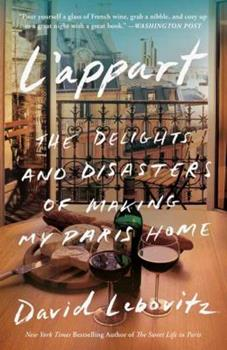 L'Appart: The Delights and Disasters of Making My Paris Home 0804188386 Book Cover