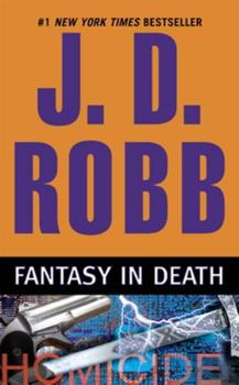 Fantasy In Death - Book #30 of the In Death