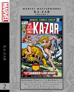 Marvel Masterworks: Ka-Zar, Vol. 2 - Book #257 of the Marvel Masterworks