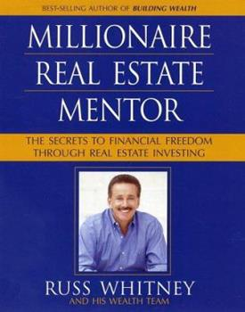 Millionaire Real Estate Mentor: Investing in Real Estate: A Comprehensive and Detailed Guide to Financial Freedom for Everyone 0793166861 Book Cover