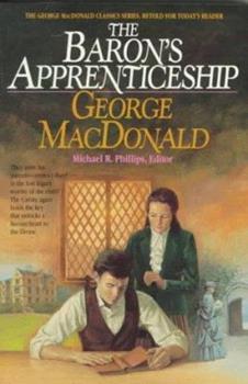 Paperback The Baron's Apprenticeship (MacDonald/Phillips Series) Book