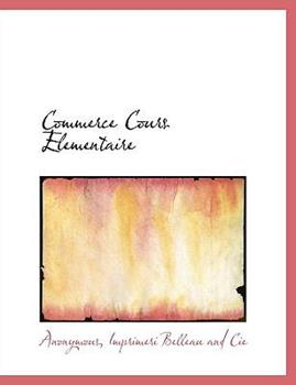 Paperback Commerce Cours Elementaire Book