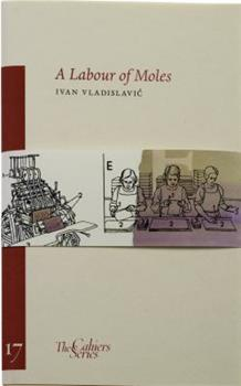 A Labour of Moles - Book #17 of the Cahier Series