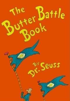 The Butter Battle Book 0394865804 Book Cover