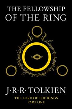 The Fellowship of the Ring - Book #1 of the Lord of the Rings