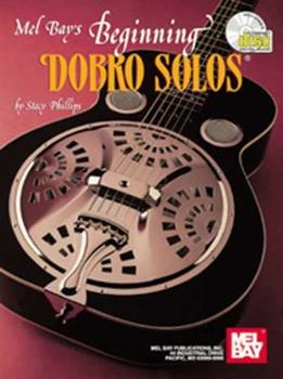 Beginning Dobro Solos [With CD] 0786601981 Book Cover