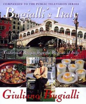 Bugialli's Italy: Traditional Recipes From The Regions Of Italy 0688158641 Book Cover
